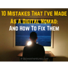 10 Mistakes I've Made As A Digital Nomad: And How To Fix Them